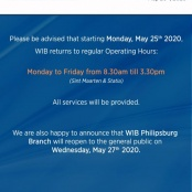 WIB returns to regular banking hours as of May 25. Philipsburg Branch to Reopen on May 27